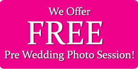 Free pre wedding session is for those who booked us for their wedding.